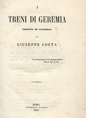 I treni di Geremia - Libera traduzione: Giuseppe Costa