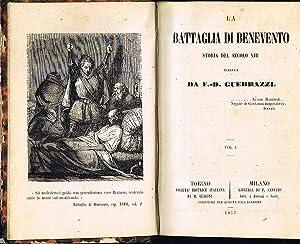 La Battaglia di Benevento (Volume I) Storia: F.-D. Guerrazzi