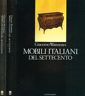 MOBILI FRANCESI DEL SETTECENTO, MOBILI ITALIANI DEL: GIACOMO WANNENES
