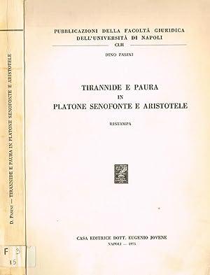 TIRANNIDE E PAURA IN PLATONE SENOFONTE E: DINO PASINI