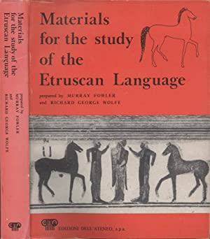 Materials for the study of the Etruscan: Murray Fowler -