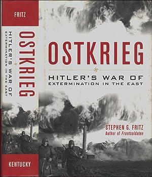 Ostkrieg Hitler's War of Extermination in the: Stephen G. Fritz