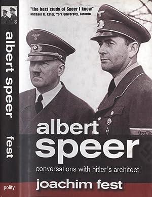 Albert Speer Conversation with Hitler' s architect: Joachim Fest