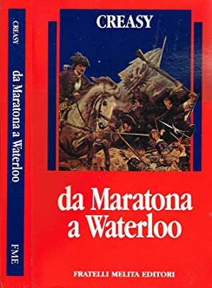 DA MARATONA A WATERLOO