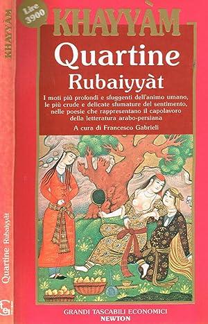 QUARTINE RUBAIYYAT: OMAR KHAYYAM