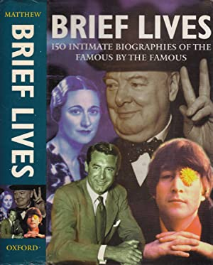 Brief lives 150 intimate biographies of the: AA VV