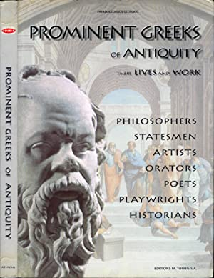 Prominent greeks of antiquity their lives and: Papadogeorgos Georgios