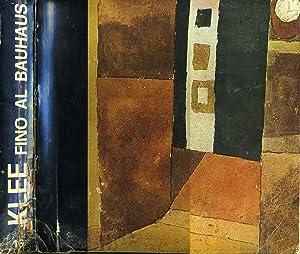 Klee Fino Al Bauhaus: Aa.Vv.