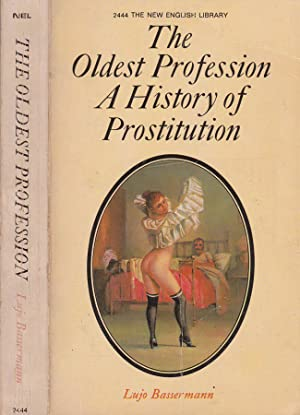 prostitution the worlds oldest profession Prostitution term papers (paper 7819) on prostitution: why not legalize it : one of the oldest legal debates comes from one of the worlds' oldest profession, prostitution, there is no denying that the sex industr.