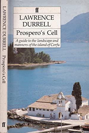 Prospero's cell a guide to the landscape: Lawrence Durrell