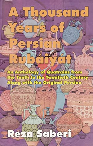 A thousand years of Persian Rubàiyàt An: Reza Saberi