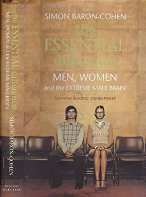 The essential difference Men, women and extreme: Simon Baron-Cohen