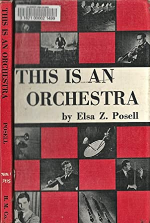 This is an orchestra: Elsa Z. Posell