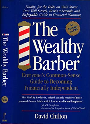 The Wealthy Barber Everyone's Common-Sense Guide to Becoming Financially Indipendent