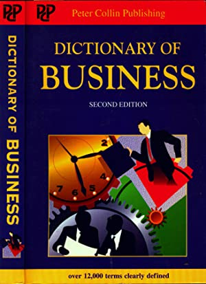 Dictionary of business: Peter H. Collin