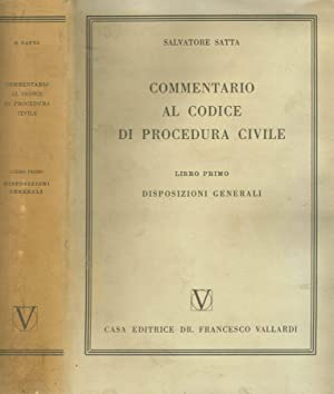 COMMENTARIO AL CODICE DI PROCEDURA CIVILE libro I DISPOSIZIONI GENERALI