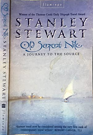 Old Serpent Nile A journey to the source