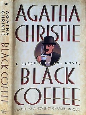 Black coffee A Hercule Poirot novel: Agatha Christie