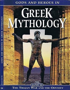 Gods and Heroes in Greek Mythology The: Panaghiotis Christou-Katharini Papastamatis