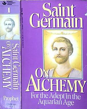 Saint Germain on Alchemy For the adept: Mark L. Prophet