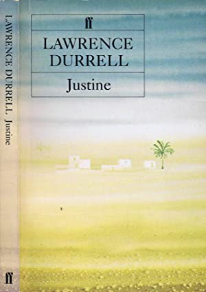 Justine A Novel: Lawrence Durrell