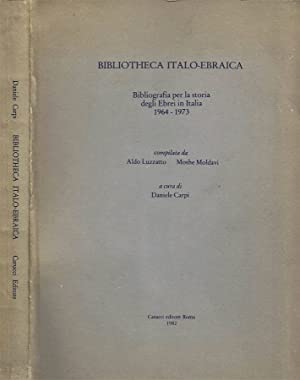Bibliotheca Italo-Ebraica Bibliografia per la Storia degli: Aldo Luzzatto e