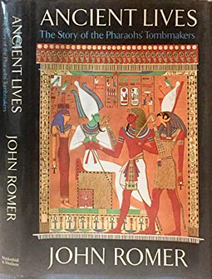 Ancient Lives The story of the Pharaohs': John Romer