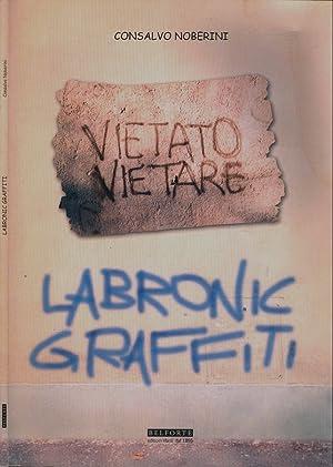 Labronic Graffiti: Consalvo Noberini