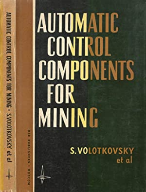 Automatic control components for mining
