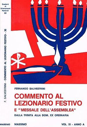 COMMENTO AL LEZIONARIO FESTIVO E MESSALE DELL'ASSEMBLEA: FERNANDO SALVESTRINI