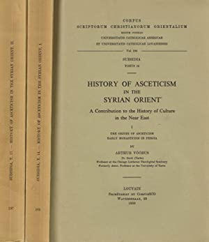 HISTORY OF ASCETICISM IN THE SYRIAN ORIENT: ARTHUR VOOBUS