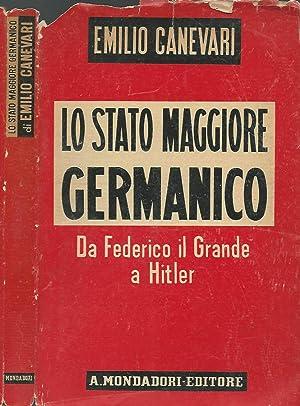 Lo Stato Maggiore Germanico Da Federico il: Emilio Canevari