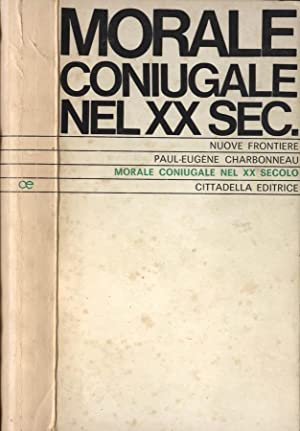 Morale coniugale nel XX sec.: Paul - Eugène