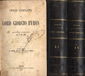 Opere complete - Vol. I - II: Lord Giorgio Byron