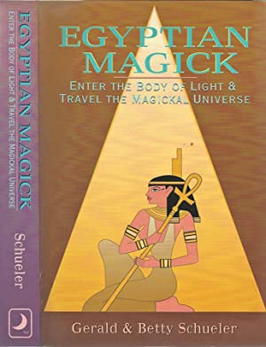 Egyptian Magick Enter the Body of Light: Gerald and Betty