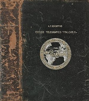 """Codice Telegrafico """" Italcable """": A. T. Schiaffino"""