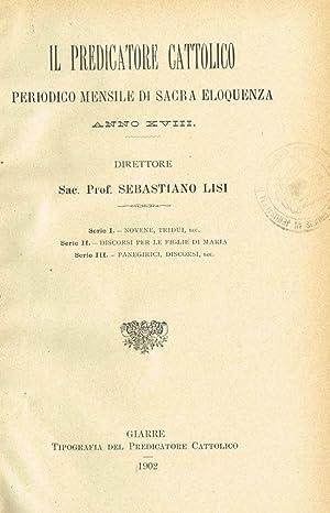 IL PREDICATORE CATTOLICO anno XVIII PERIODICO MENSILE: SEBASTIANO LISI