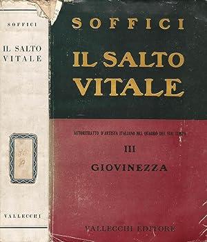 Il salto vitale - III giovinezza autoritratto: Ardengo Soffici