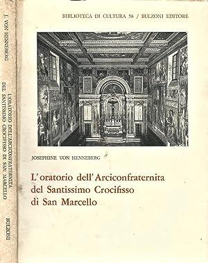 L' oratorio dell' Arciconfraternita del Santissimo Crocifisso: Josephine Von Henneberg