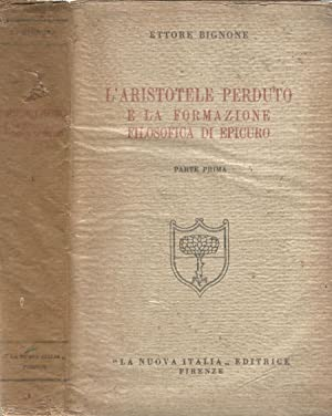 L' Aristotele Perduto e la formazione Filosofica: Ettore Bignone