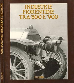 Industrie fiorentine tra '800 e '900: AA. VV.