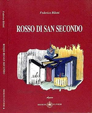 Rosso di San Secondo Autore europeo: Federico Bilotti