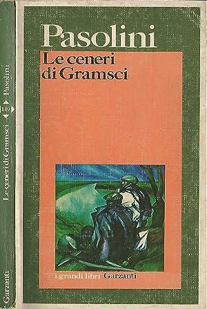 Le ceneri di Gramsci: Pier Paolo Pasolini