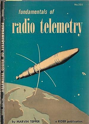 Fundamentals of radio telemetry.: M. Tepper