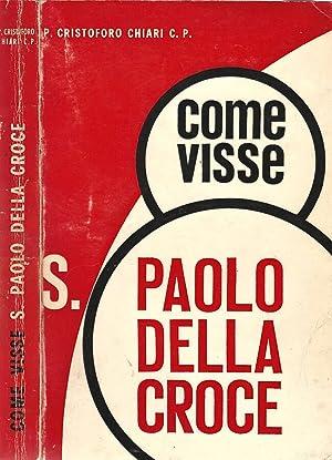 Come visse S. Paolo della Croce Dai: P. Cristoforo Chiari