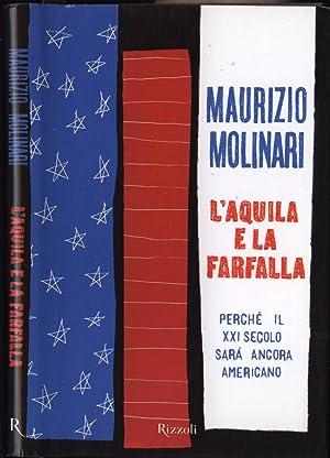 L' aquila e la farfalla perché il: Maurizio Molinari
