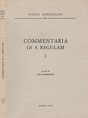 Commentaria in S. Regulam. Vol. I: Jean Gribomont