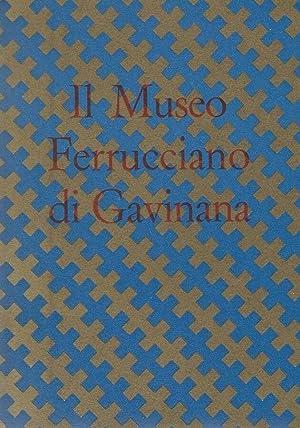 Il Museo Ferrucciano di Gavinana Catalogo -: Renzo Chiarelli