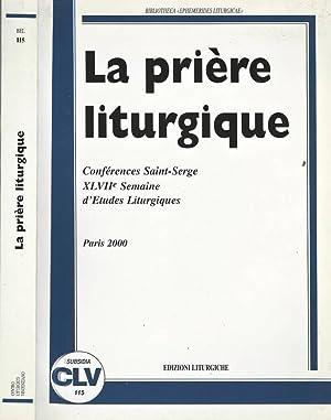 La Priere Liturgique Conferences Saint - Serge: A. M. Triacca