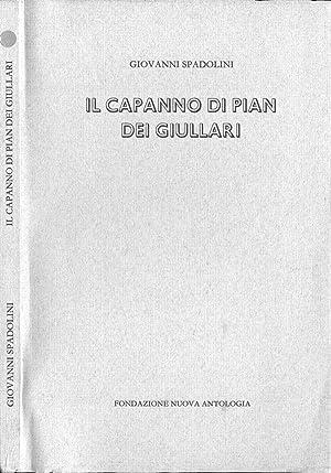 Il capanno di Pian dei Giullari: Giovanni Spadolini